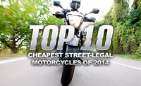 Top 10 Cheapest Street-Legal Motorcycles of 2014
